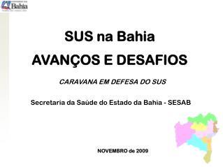 SUS na Bahia AVAN�OS E DESAFIOS