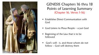 GENESIS Chapters 16 thru 18 Points of Learning Summary (Chapter 16, Verses 1-16)