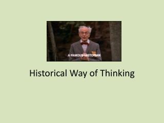 Historical Way of Thinking