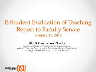 E-Student Evaluation of Teaching Report to Faculty Senate January 12, 2012