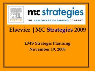 Elsevier |MC  Strategies  2009