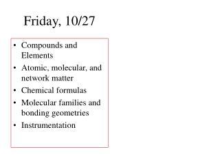 Friday, 10/27