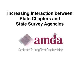 Increasing Interaction between State Chapters and  State Survey Agencies