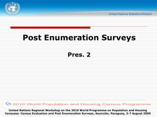 Post Enumeration Surveys  Pres. 2