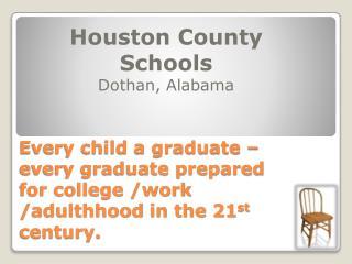 Houston County  Schools Dothan, Alabama