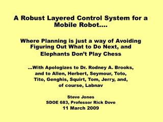 A Robust Layered Control System for a Mobile Robot….