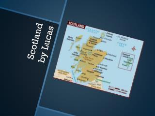 Scotland by Lucas