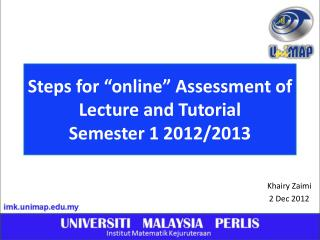 """Steps for """"online"""" Assessment of Lecture and Tutorial Semester 1 2012/2013"""