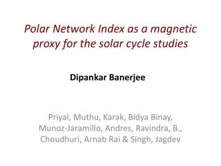 Polar Network Index as a magnetic proxy for the solar cycle studies