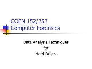 COEN 152/252 Computer Forensics