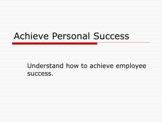 Achieve Personal Success