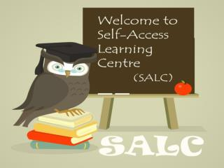 Self-access Learning Centre