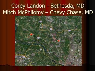 Corey Landon- Bethesda, MD Mitch  McPhilomy  – Chevy Chase, MD