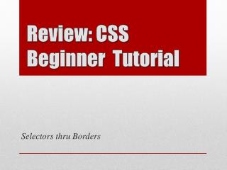 Review: CSS Beginner  Tutorial