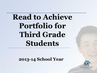 Read to Achieve Portfolio for Third Grade Students