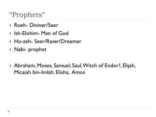 """""""Prophets"""""""