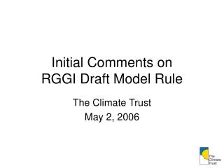 Initial Comments on  RGGI Draft Model Rule