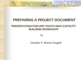 PREPARING A PROJECT DOCUMENT