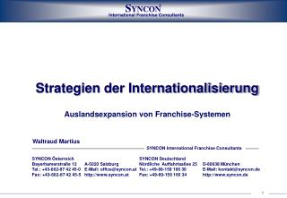Strategien der Internationalisierung  Auslandsexpansion von Franchise-Systemen