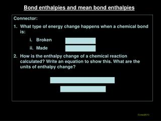 Bond enthalpies and mean bond enthalpies