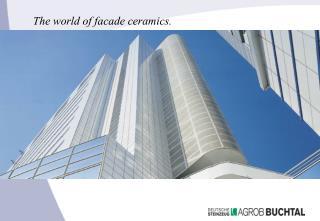The world of facade ceramics.