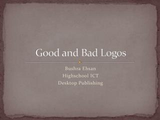 Good and Bad Logos
