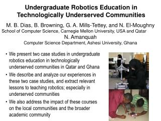 Undergraduate Robotics Education in Technologically Underserved Communities