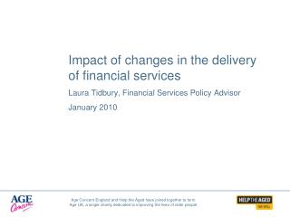 Impact of changes in the delivery of financial services
