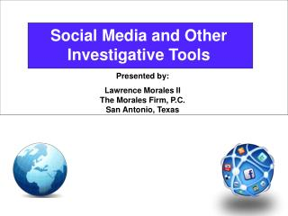 Social  Media and Other Investigative Tools