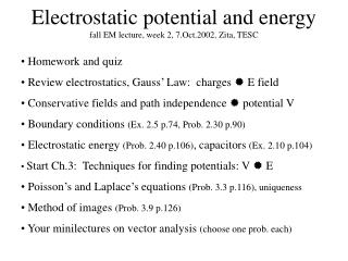 Electrostatic potential and energy fall EM lecture, week 2, 7.Oct.2002, Zita, TESC