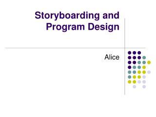 Storyboarding and Program Design