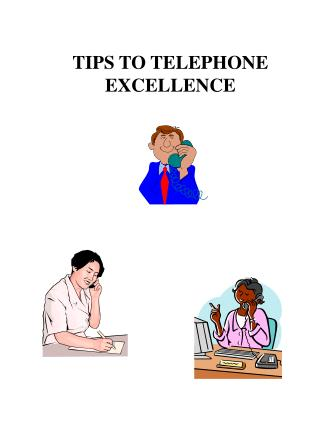 TIPS TO TELEPHONE EXCELLENCE