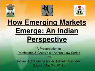 How Emerging Markets Emerge: An Indian Perspective