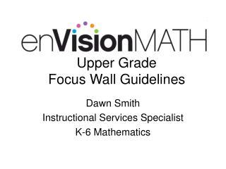 Upper Grade  Focus Wall Guidelines