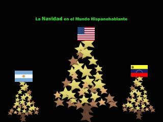 La  Navidad  en el Mundo Hispanohablante