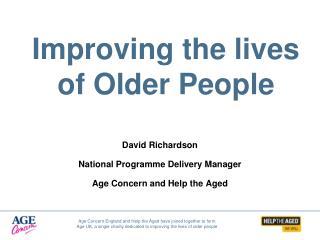 Improving the lives of Older People