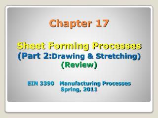 17.4 Drawing and Stretching Processes