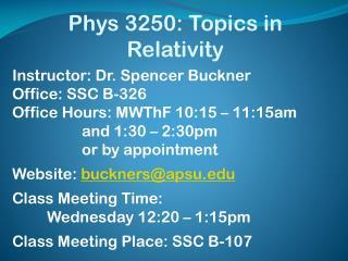 Phys 3250: Topics in Relativity