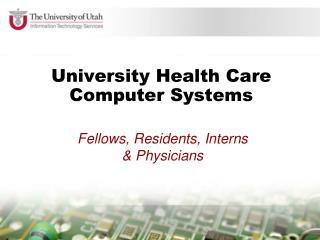 University Health Care Computer Systems