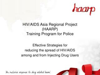 HIV/AIDS Asia Regional Project (HAARP) Training Program for Police