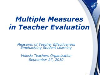 Multiple Measures  in Teacher Evaluation
