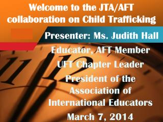 Welcome to the JTA/AFT collaboration on Child Trafficking