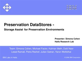 Preservation DataStores - Storage Assist for Preservation Environments