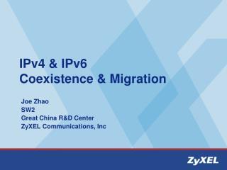 IPv4 & IPv6  Coexistence & Migration