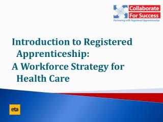 Introduction to Registered Apprenticeship: A Workforce Strategy for Health Care