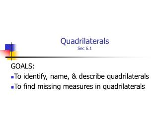 Quadrilaterals Sec 6.1