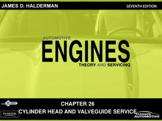 CHAPTER 26 CYLINDER HEAD AND VALVEGUIDE SERVICE