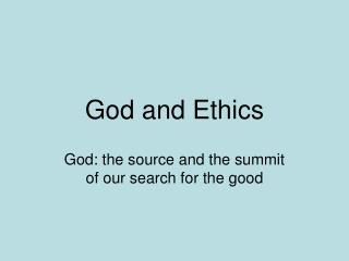 God and Ethics