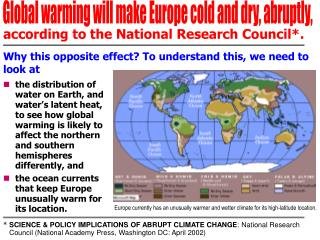 Global warming will make Europe cold and dry, abruptly,
