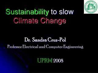 Sustainability  to slow Climate Change